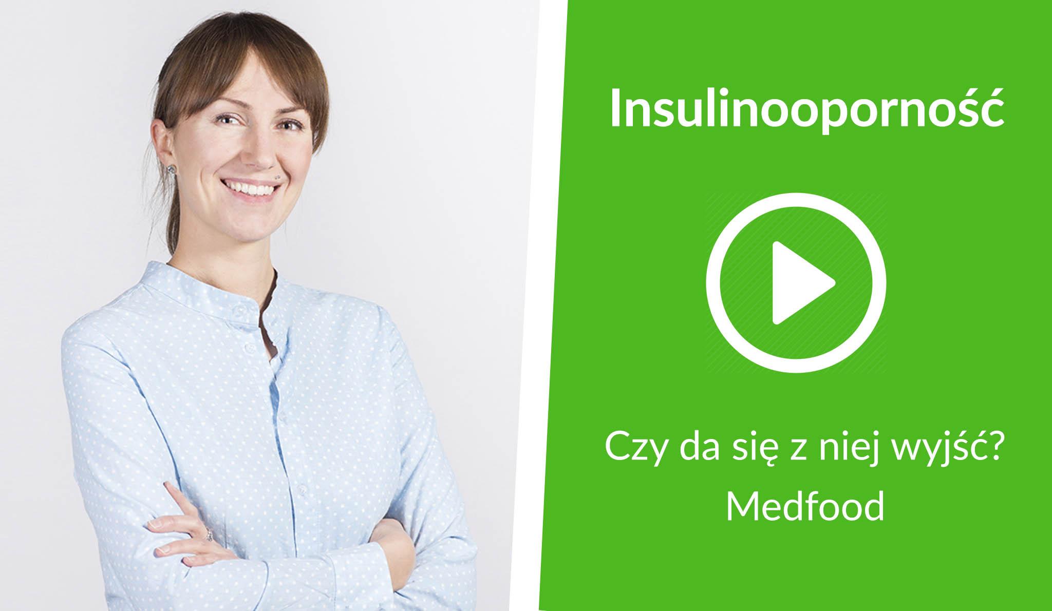 [Wideo] Medfood: Insulinooporność – czy da się z niej wyjść?