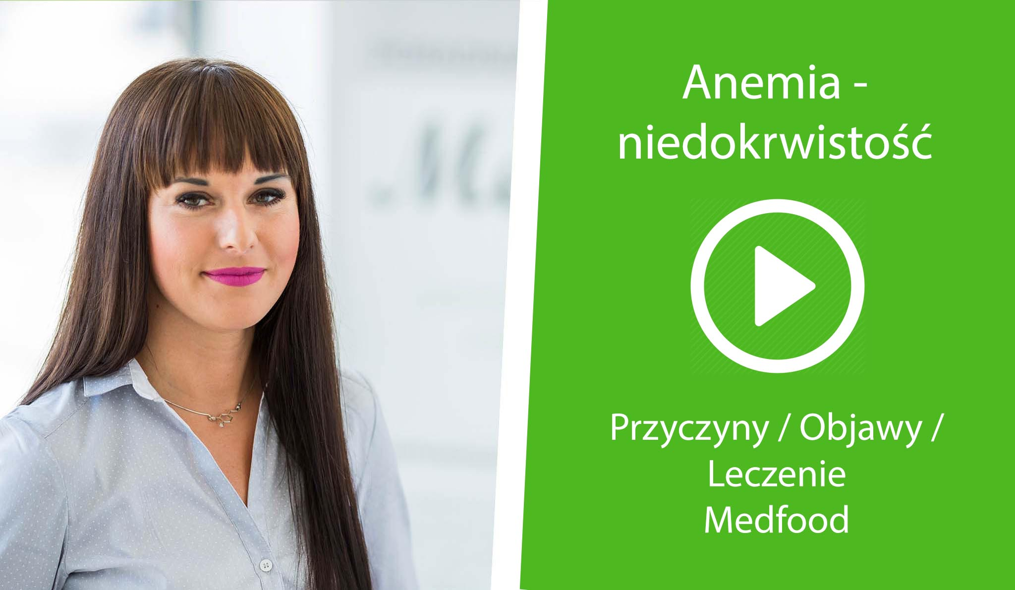 [Video] Medfood: Anemia – niedokrwistość